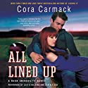 All Lined Up: Rusk University, Book 1 (       UNABRIDGED) by Cora Carmack Narrated by Justis Bolding, Dan Bittner