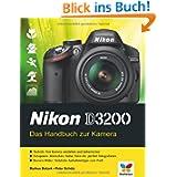 Nikon D3200: Das Handbuch zur Kamera