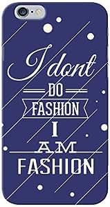 KnapCase I Am Fashion Designer 3D Printed Case Cover For Apple iPhone 6S Plus
