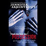 Blood Ties Book Two: Possession (       UNABRIDGED) by Jennifer Armintrout Narrated by Elenna Stauffer