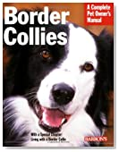 Border Collies (Complete Pet Owner's Manual)