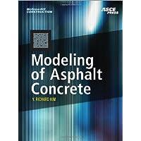MODELING OF ASPHALT CONCRETE (McGraw-Hill Construction)