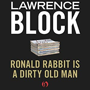 Ronald Rabbit Is a Dirty Old Man Audiobook