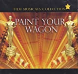 Various Artists Paint Your Wagon - Film Musicals Collection