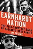 img - for Earnhardt Nation: The Full-Throttle Saga of NASCAR's First Family book / textbook / text book