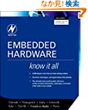 Embedded Hardware: Know It All (Newnes Know It All)