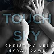 Touch the Sky | Christina Lee, Nyrae Dawn