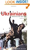 The Ukrainians: Unexpected Nation, Second edition