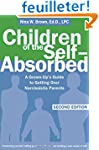 Children of the Self-Absorbed: A Grow...