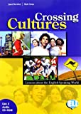 Crossing cultures. Student's book. Per la Scuola media. Con 2 CD Audio