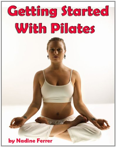 Getting Started With Pilates: Methods, Benefits, Top Exercises, Training At Home, Equipment And More