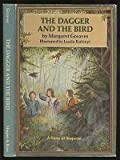 The Dagger and the Bird: A Story of Suspense (0060220902) by Greaves, Margaret.