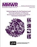 img - for Antiviral Agents for the Treatment and Chemoprophylaxis of Influenza book / textbook / text book