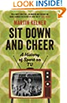 Sit Down and Cheer: A History of Spor...
