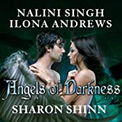 Angels of Darkness | [Ilona Andrews, Nalini Singh, Sharon Shinn]