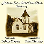 Hollister Sisters Mail Order Brides Collection: Books 1-5 Box Set | Debby Mayne