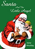Santa and the Little Angel (English Edition)