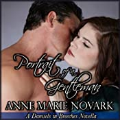 Portrait of a Gentleman: Damsels in Breeches Regency Series, Book 3 | Anne Marie Novark
