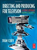 img - for Directing and Producing for Television: A Format Approach: 4th (fourth) edition book / textbook / text book