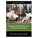 Japanese Decorative Arts of the Meiji Period (paperback)