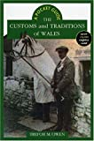 The Customs and Traditions of Wales: A Pocket Guide (University of Wales - Pocket Guide)