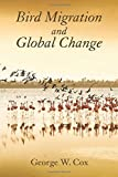 img - for Bird Migration and Global Change book / textbook / text book