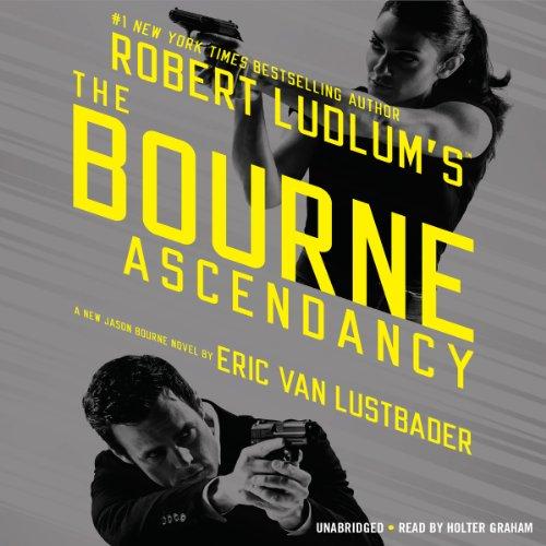 The Bourne Ascendancy (Jason Bourne #12) - Eric Van Lustbader