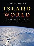 Island World: A History of Hawai