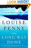 The Long Way Home: A Chief Inspector Gamache Novel (A Chief Inspector Gamache Mystery Book 10)