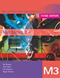 img - for MEI Mechanics 3 (MEI Structured Mathematics (A+AS Level)) (v. 3) book / textbook / text book