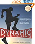 Dynamic Stretching: The Revolutionary...