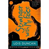 Stranger With My Face (Lois Duncan Thrillers)