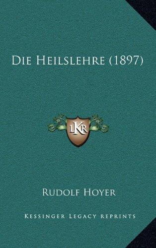 Die Heilslehre (1897)