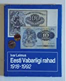 img - for Eesti Vabariigi rahad, 1918-1992 =: Coins and banknotes of the Republic of Estonia, 1918-1992 (Estonian Edition) book / textbook / text book
