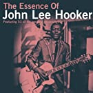 The Essence Of John Lee Hooker