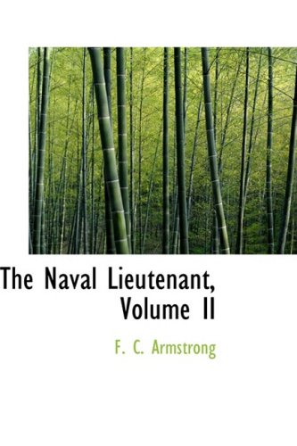 The Naval Lieutenant, Volume II: 2
