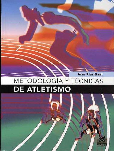 Metodología y Tecnicas de Atletismo (Deportes)