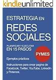 Estrategia en Redes Sociales (Spanish Edition)
