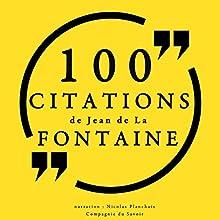 100 citations de Jean de La Fontaine | Livre audio Auteur(s) : Jean de La Fontaine Narrateur(s) : Nicolas Planchais