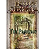 img - for [ [ [ Bakkian Chronicles, Book I - The Prophecy [ BAKKIAN CHRONICLES, BOOK I - THE PROPHECY ] By Poole, Jeffrey M ( Author )May-06-2012 Paperback book / textbook / text book