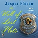 The Well of Lost Plots: A Thursday Next Novel, Book 3 Audiobook by Jasper Fforde Narrated by Emily Gray