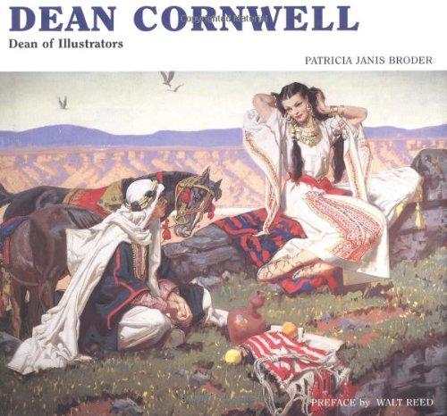 Dean Cornwell: Dean of Illustrators, by Patricia Janis Broder
