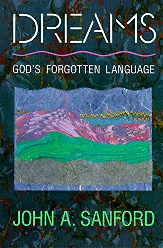 Book: Dreams - God's Forgotten Language by John A. Sanford