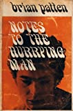 Notes to the Hurrying Man (0048080071) by Patten, Brian