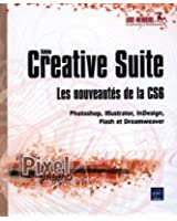 Adobe Creative Suite : les nouveautés de la version CS6 - Photoshop, Illustrator, InDesign, Flash et Dreamweaver