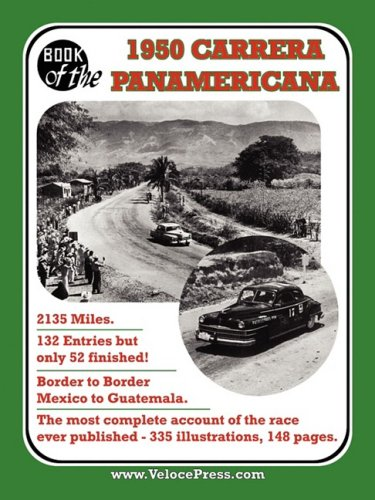 BOOK OF THE 1950 CARRERA PANAMERICANA - MEXICAN ROAD RACE