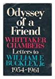 img - for Odyssey of a friend;: Letters to William F. Buckley, Jr., 1954-1961 book / textbook / text book