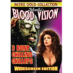 Morella's Blood Vision - 3 Bone Chilling Chillers