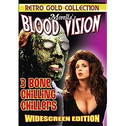 Morella's Blood Vision - 3 Bone Chilling Chillers