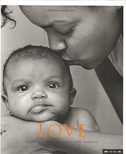 M.I.L.K.: Love v. 3: Moments of Intimacy Laughter Kinship (Milk 3)